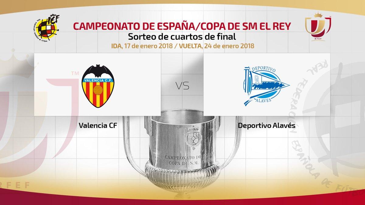 El Valencia se medirá al Alavés en Cuartos de Copa del Rey ...