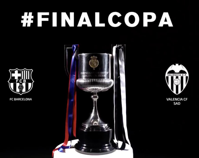 Final Copa del Rey Valencia CF FC Barcelona