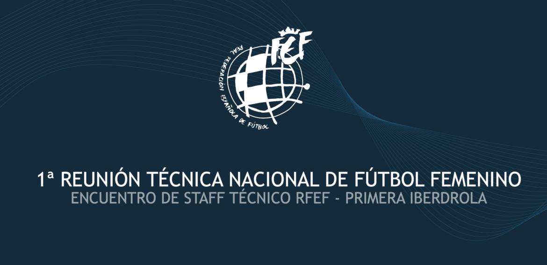 Reunión Técnica Nacional Fútbol Femenino