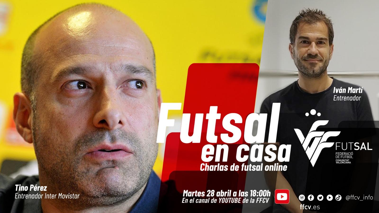Futsal en casa, con Tino Pérez e Ivan Martí